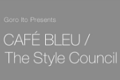 12/12/2012 WORKSHOP at Le Tabou:Goro Ito Presents CAFÉ BLEU / The Style Council